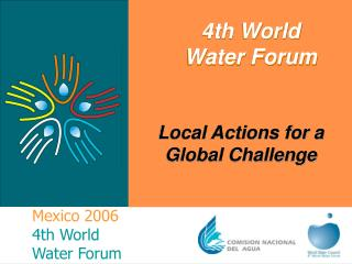 Mexico 2006 4th World Water Forum