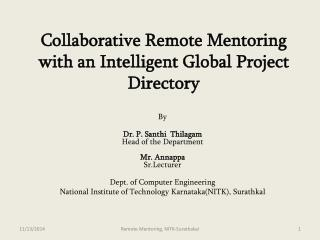 Collaborative Remote Mentoring with an Intelligent Global Project Directory