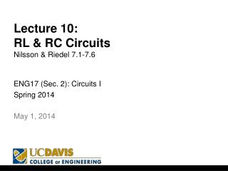 Lecture  10: RL & RC Circuits Nilsson & Riedel  7.1-7.6