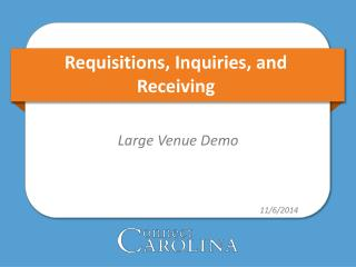 Requisitions, Inquiries, and Receiving