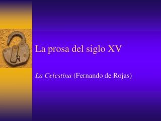 La prosa del siglo XV
