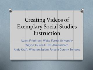 Creating Videos of Exemplary Social Studies Instruction
