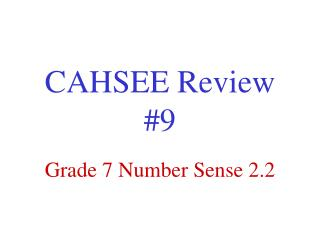 CAHSEE Review #9