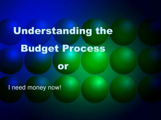 Understanding the Budget Process or