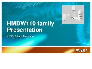 HMDW110  family Presentation