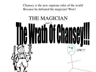 Chansey is the new supreme ruler of the world Because he defeated the magician! Wow!