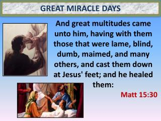 Great Miracle Days