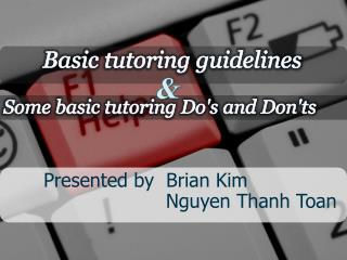 Basic tutoring guidelines
