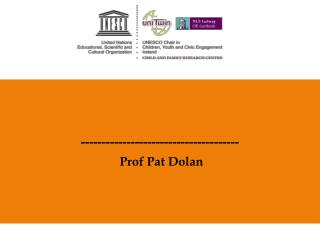 --------------------------------------  Prof Pat Dolan