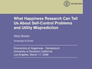 What Happiness Research Can Tell Us About Self-Control Problems and Utility Misprediction