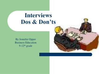 Interviews Dos & Don'ts