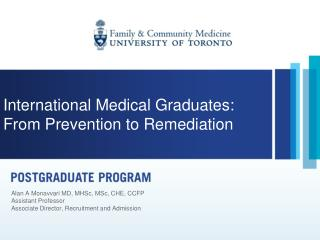 International Medical Graduates: From Prevention to Remediation
