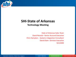 SHI-State of Arkansas Technology Meeting