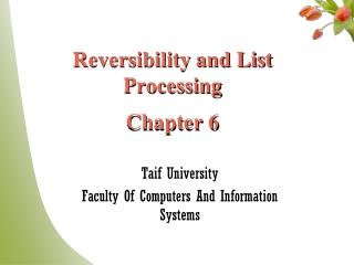 Reversibility and List Processing Chapter 6