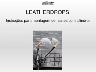 LEATHERDROPS