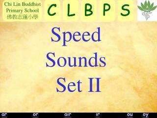 Speed  Sounds  Set II