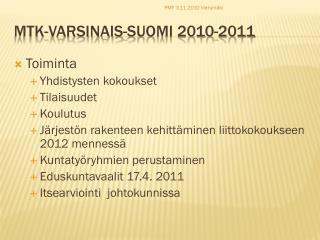 MTK-Varsinais-Suomi  2010-2011
