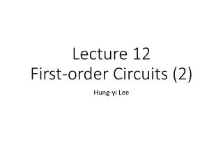Lecture  12 First-order Circuits  (2)