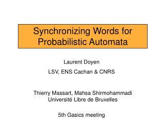 Synchronizing Words for Probabilistic Automata