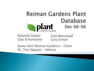 Reiman  Gardens Plant Database  Dec 08-06