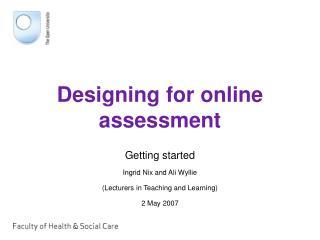 Designing for online assessment