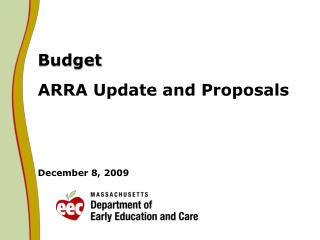 Budget ARRA Update and Proposals December 8, 2009