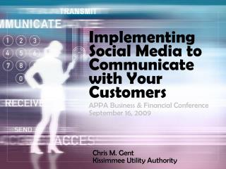 Implementing Social Media to Communicate with Your Customers