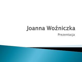 Joanna Woźniczka