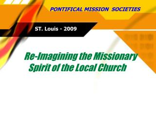 Re-Imagining the Missionary Spirit of the Local Church