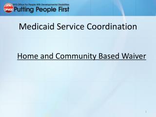 Medicaid Service Coordination