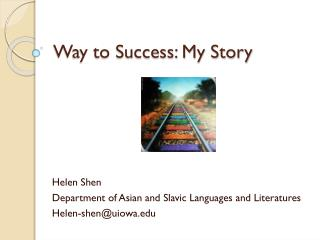 Way to Success: My Story