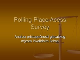 Polling Place Acess Survey