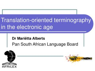 Translation-oriented terminography in the electronic age