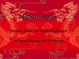 Markov-opoly