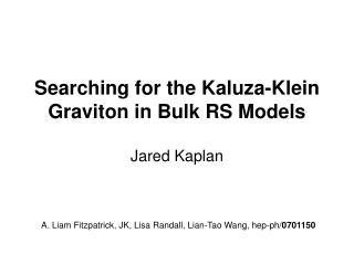 Searching for the Kaluza-Klein Graviton in Bulk RS Models