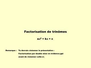 Factorisation de trinômes