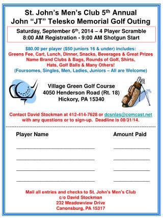 "St. John's Men's Club 5 th  Annual John ""JT"" Telesko Memorial Golf Outing"