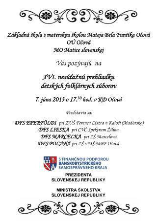 Základná škola s materskou školou Mateja Bela Funtíka Očová OÚ Očová MO Matice slovenskej