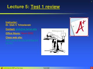 Lecture 5:  Test 1 review