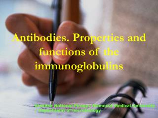 Antibodies. Properties and functions of the immunoglobulins