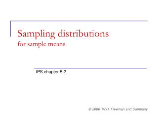 Sampling distributions  for sample means
