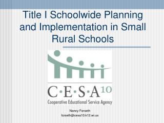 Title I Schoolwide Planning and Implementation in Small Rural Schools