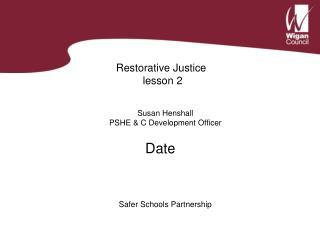 Restorative Justice   lesson 2
