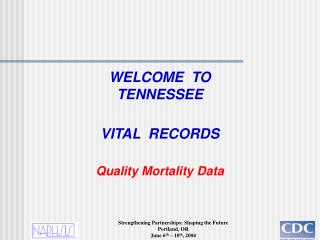 WELCOME  TO  TENNESSEE VITAL  RECORDS Quality Mortality Data