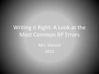Writing it Right: A Look at the Most Common RP Errors