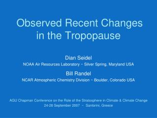 Observed Recent Changes in the Tropopause