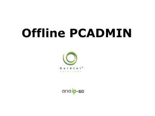 Offline PCADMIN