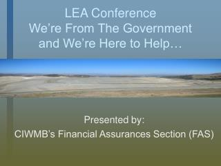 LEA Conference We�re From The Government and We�re Here to Help�