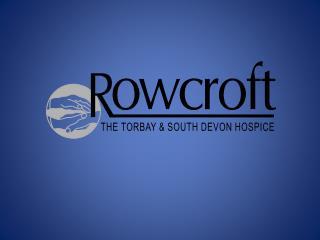 Rowcroft Community Specialist Palliative Care Team Documentation Audit