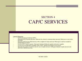 SECTION 4 CAP/C SERVICES